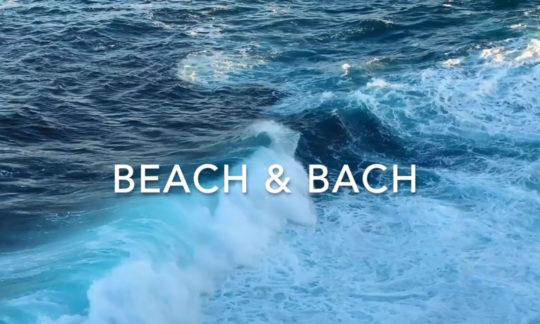 BEACH & BACH
